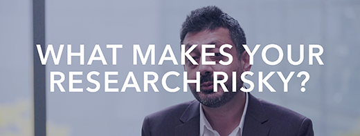 What makes your research risky?