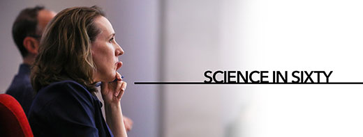 Science in Sixty | Kathy Richmond